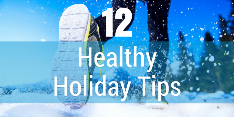 12 Healthy Holiday Tips!